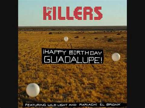 happy birthday guadalupe mp3 download the killers playlist playlist