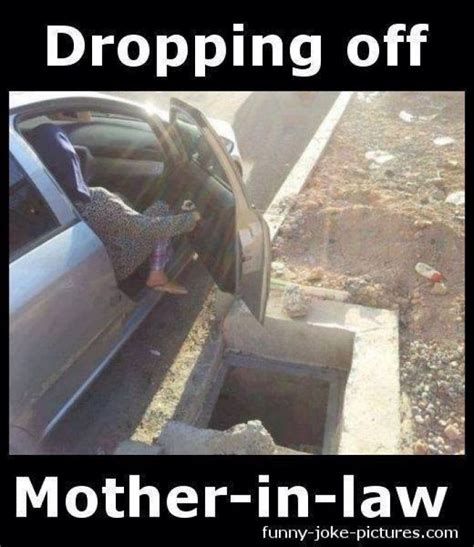 In Law Meme - dropping off the mother in law meme