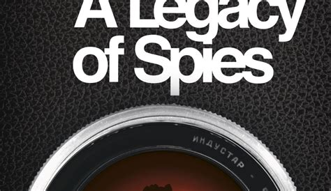 a legacy of spies a legacy of spies