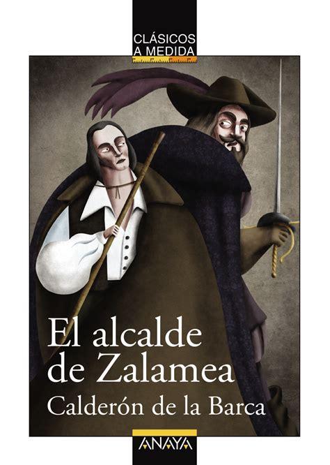 leer libro e el alcalde de zalamea el alcalde de zalamea letras hispanicas en linea gratis pedro calderon de la barca libros en ebooks 183 el corte ingl 233 s