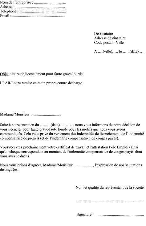 Modèles Lettre De Licenciement Pour Faute Grave Mod 232 Le Lettre De Licenciement Pour Faute Grave Ou Faute Lourde Actualit 233 S Informations