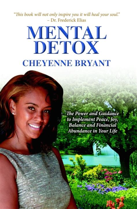 Detox Your Book by Mental Detox Book By Dr Bryant Mental Detox Home Page