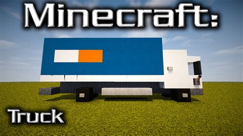 minecraft truck minecraft truck tutorial designed by yazur