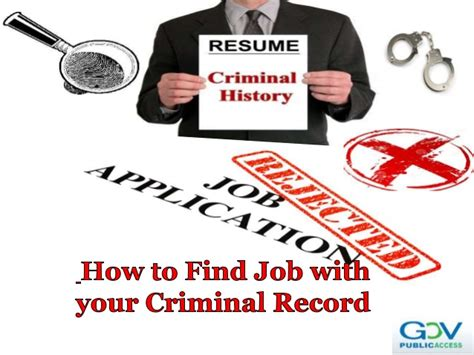 Finding Work With A Criminal Record How To Find With Your Criminal Record