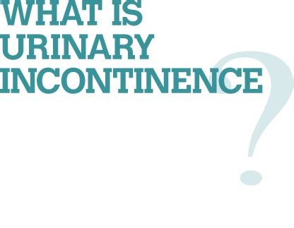 urinary incontinence remedies urinary incontinence causes symptoms diagnosis treatment prevention home remedies