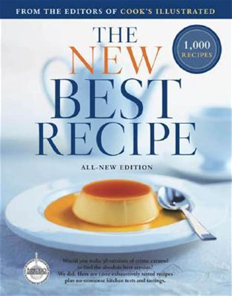 the ultimate recipes across america cookbook more than 130 mouthwatering recipes the ultimate cookbook series books the new best recipe by cook s illustrated magazine