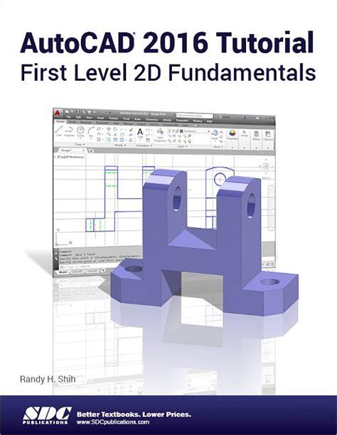 tutorial autocad plant 3d 2016 autocad 2015 tutorial first level 2d fundamentals share