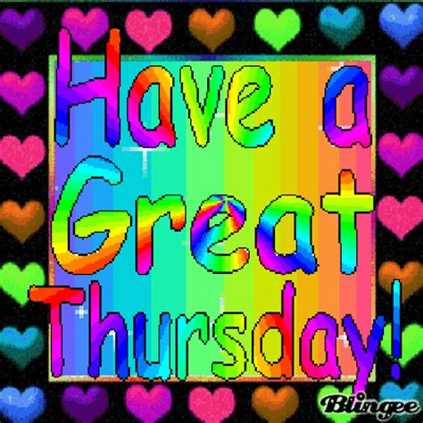 have a great thursday Picture #130032220 | Blingee.com Free Digital Clip Art Maker