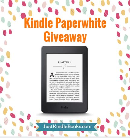 kindle contest win kindle paperwhite kindle paperwhite giveaway ends soon just kindle books