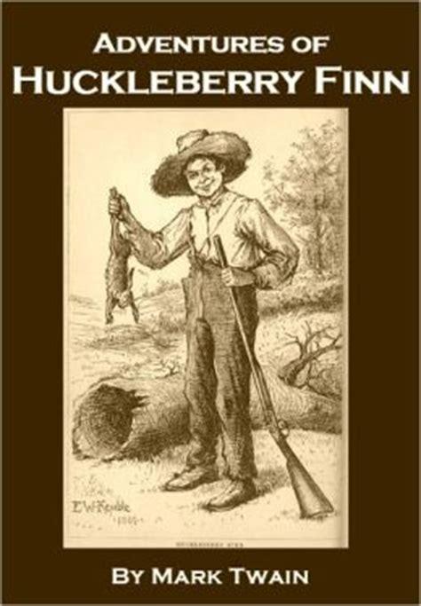 adventures of huckleberry finn books adventures of huckleberry finn by