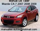 free car repair manuals 2007 mazda cx 7 lane departure warning 2007 2008 mazda cx 7 manual de taller y mecanica automotriz