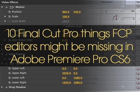 adobe premiere cs6 on windows 10 10 final cut pro things fcp editors might be missing in