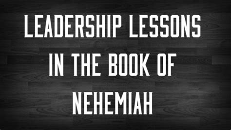 the cross and christian ministry leadership lessons from 1 corinthians books lessons in leadership from the book of nehemiah crossmap christian blogs