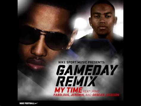 my time by fabolous my time gameday remix fabolous feat jeremih desean