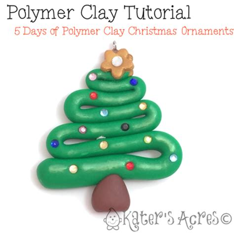 polymer clay tutorial 5 days of ornaments christmas tree