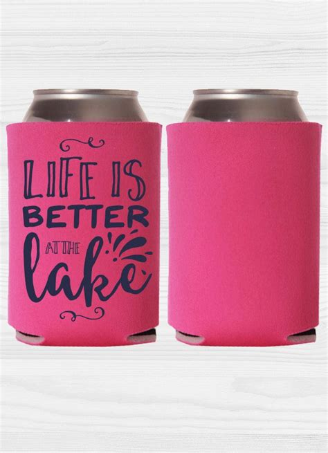 Handmade Koozies - custom koozies is better at the lake by