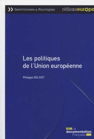 le si鑒e de l union europ馥nne les politiques de l union europ 233 enne