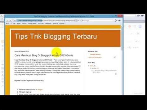 membuat blog romantis cara membuat blog di blogger baru dan gratis lengkap video