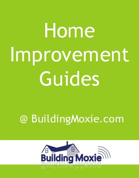 home improvement guides buildingmoxie