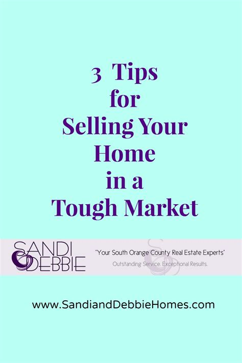 tips for selling your home in a tough market sandi clark
