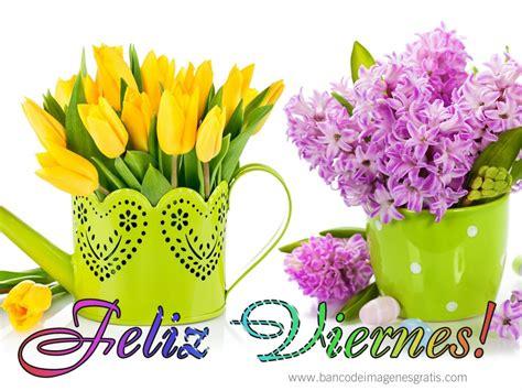 Imagenes Feliz Viernes Con Flores | banco de im 193 genes feliz viernes y happy friday en