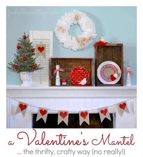 valentines mantel 10 beautiful s day mantels the crafting nook