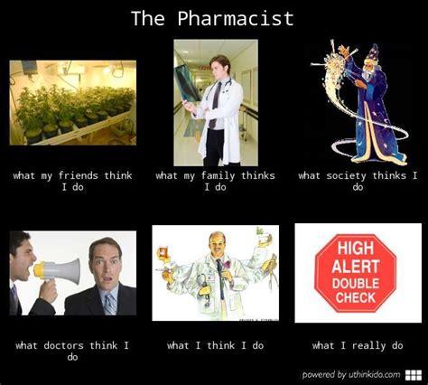 Pharmacist Meme - pin by ashley on pill pusher humor pinterest
