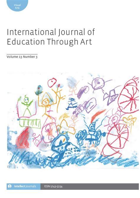 the international journal of art design education international journal of education through art