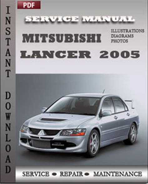 service manual i have a 2005 mitsubishi maintenance schedule for 2005 mitsubishi outlander mitsubishi lancer evolution 2005 service manual pdf download servicerepairmanualdownload com