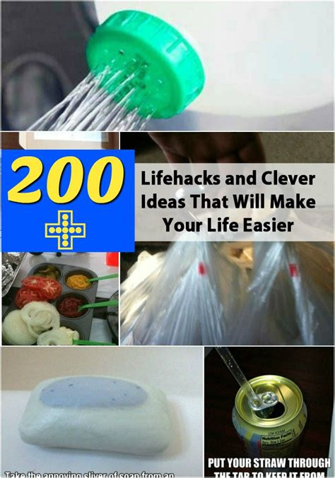easy life hacks top 200 lifehacks and clever ideas that will make your