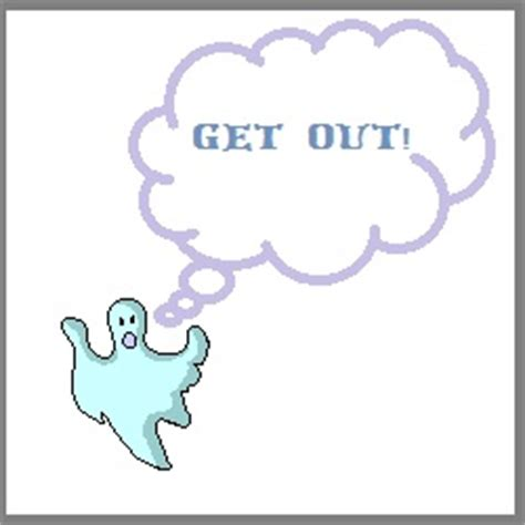 How To Get A Ghost Out Of Your House by What If Quot Get Out Quot Evps Aren T What They Seem To Be