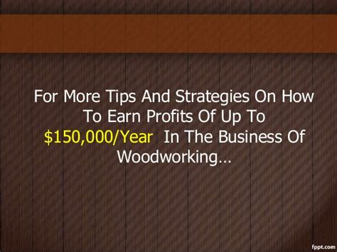 how to start a small woodworking business woodworking business tips how to start a profitable