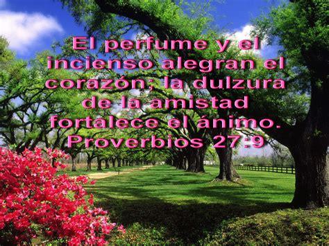 paisajes con versiculos de la biblia biblia paisajes y maravillas proverbios 27 9