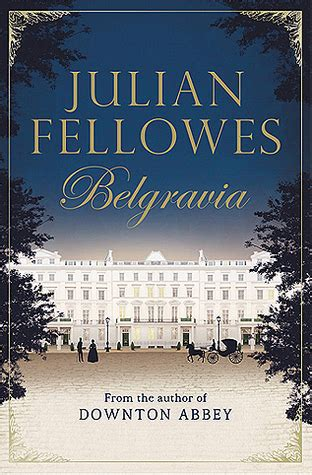 belgravia by julian fellowes reviews discussion
