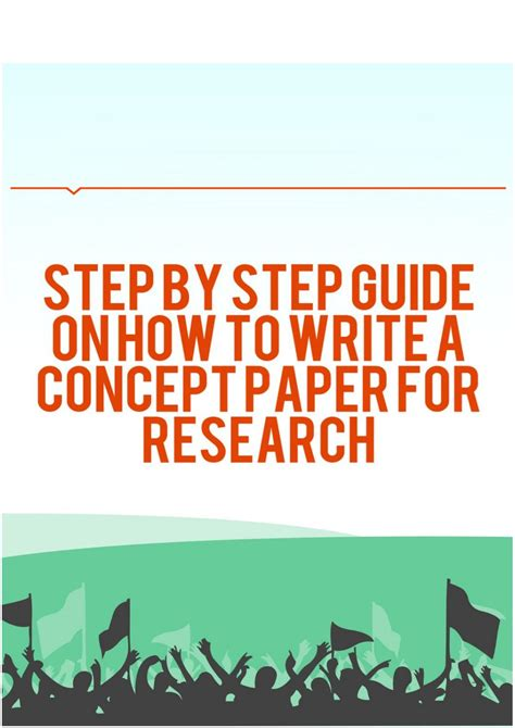 how to write a concept paper step by step guide on how to write a concept paper for
