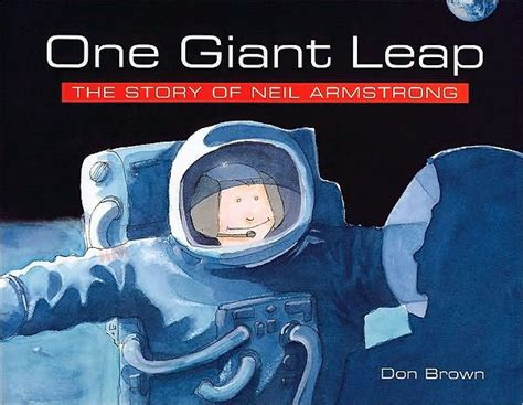 neil armstrong biography barnes and noble one giant leap the story of neil armstrong by don brown