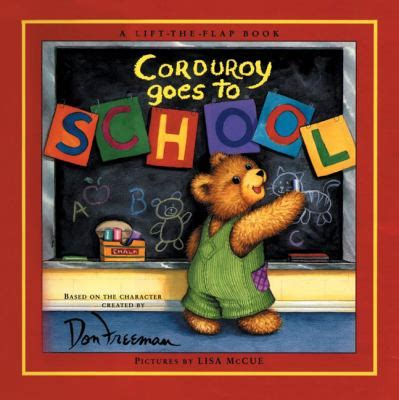 the world goes on books corduroy goes to school by don freeman b g hennessy