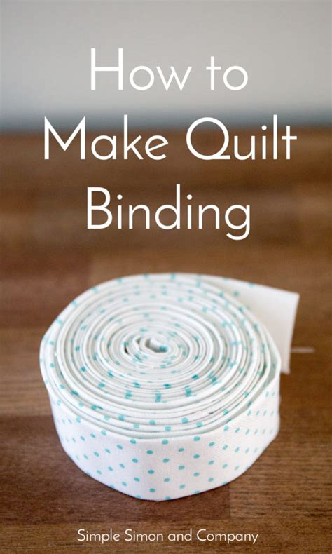 How To Make Quilt Binding Simple Simon And Company