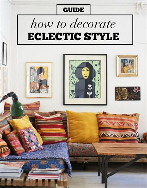 eclectic style home decor 17 best ideas about eclectic decor on