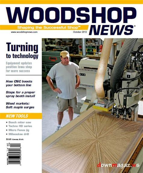 woodworking news magazine woodshop news october 2012 187 pdf magazines