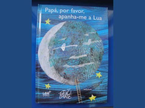 pap 225 por favor apanha me a lua