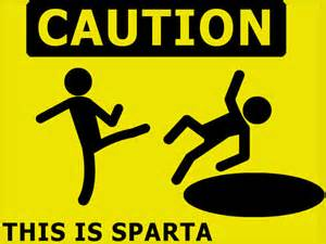 This Is Caution This Is Sparta Memerial Net