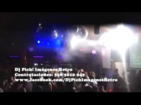 imagenes retro youtube dj pich im 225 genes retro kaul 250 m villa regina youtube