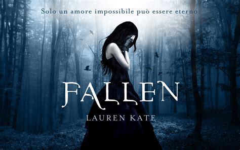 film fallen di lauren kate fallen dai romanzi gotici di lauren kate alla pellicola