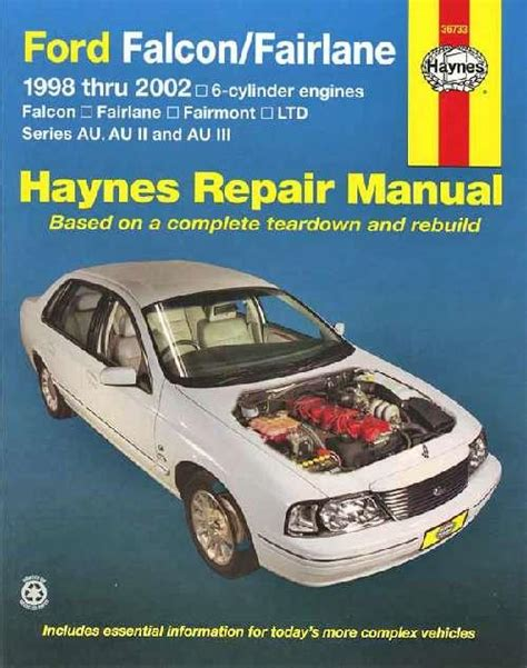 car engine repair manual 2001 ford e series electronic throttle control ford falcon fairlane au series 1998 2002 haynes owners service repair manual 1563925494