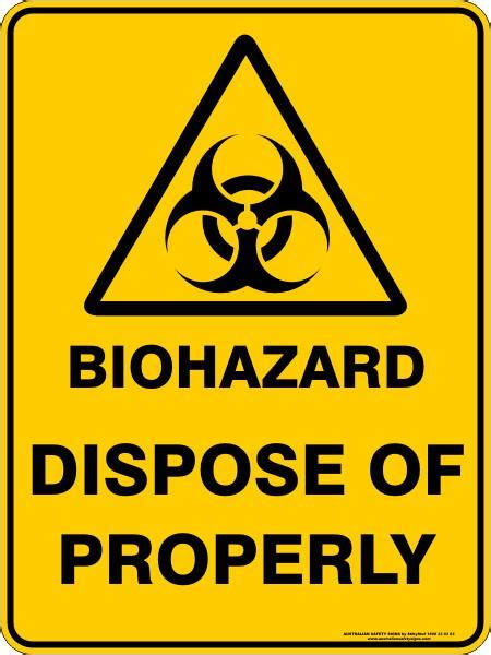 biohazard dispose of properly australian safety signs