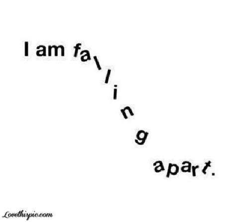 Appart From by Im Falling Apart Pictures Photos And Images For