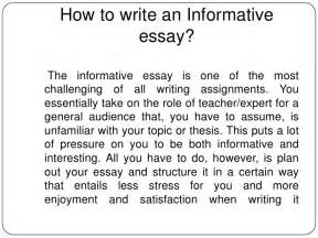 Essay On Writing by How To Write An Informative Essay