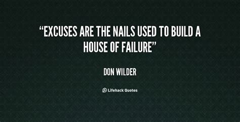 quotes about building a home 64 beautiful excuse quotes and sayings
