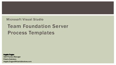 team foundation server process templates tfs 2013 process template overview